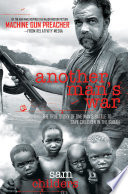 Another Man's War : member to a missionary who, with a small...