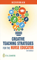 Creative teachng strategies for the nurse educator
