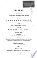 A Treatise on the Mulberry Tree and Silkworm