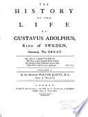 The History of the Life of Gustavus Adolphus, King of Sweden