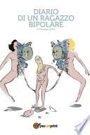 Diario di un ragazzo bipolare