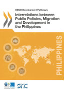 Interrelations Between Public Policies, Migration and Development in the Philippines