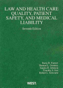 Law and Health Care Quality  Patient Safety  and Medical Liability