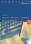 Mensch — Maschine — Megabyte
