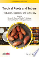 Tropical Roots and Tubers