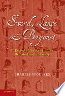 Sword  Lance and Bayonet