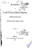 Geschicte des k. und k. 52. Linien-Infanterie-Regiments, Erzherzog Franz Carl