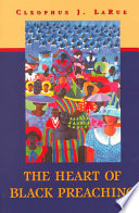 The Heart Of Black Preaching : and active, and connects with the...