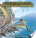 Gigantes voladores de la época de los dinosaurios (Flying Giants of Dinosaur Time)