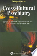 Perspectives in Cross cultural Psychiatry
