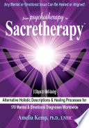 From Psychotherapy to Sacretherapy     Alternative Healing Processes