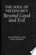 The Soul of Nietzsche s Beyond Good and Evil