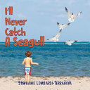 I ll Never Catch a Seagull