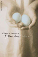 a reckless moon
