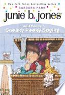 Junie B  Jones  4  Junie B  Jones and Some Sneaky Peeky Spying