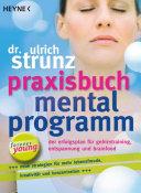 Praxisbuch Mentalprogramm