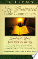Nelson's New Illustrated Bible Commentary Highlighted By Articles Maps Charts