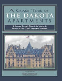 A Grand Tour of the Dakota Apartments
