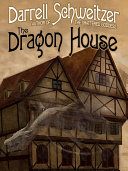The Dragon House : a thirteen-year-old (almost fourteen) and...