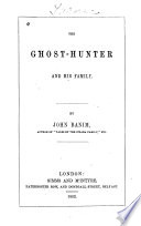 The Ghost hunter and His Family
