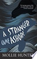 A Stranger Came Ashore Book PDF
