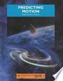 Predicting Motion