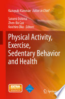 Physical Activity  Exercise  Sedentary Behavior and Health