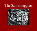 The Salt Smugglers Le National In 1850 The Salt Smugglers Was