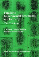 Faraday s Experimental Researches in Electricity