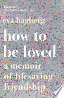 How to Be Loved Book PDF