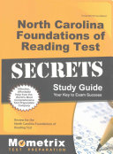 North Carolina Foundations of Reading Test Secrets Study Guide