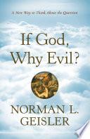 If God  Why Evil
