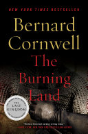 The Burning Land Chronicling The Epic Saga Of The Making