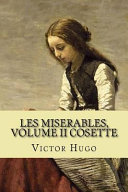 Les Miserables  Volume II Cosette  French Edition