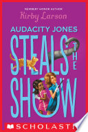 Audacity Jones Steals the Show  Audacity Jones  2