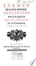 Examen du livre intitul   Reflexions politiques sur les finances et le commerce