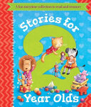 Stories for 2 Year Olds A fun storytime collection to read and treasure