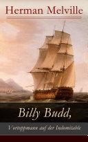 Billy Budd, Vortoppmann auf der Indomitable (Vollständige deutsche Ausgabe)