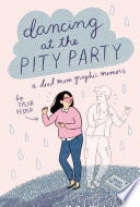 Dancing at the Pity Party Book PDF