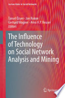 The Influence of Technology on Social Network Analysis and Mining