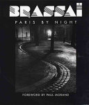Paris By Night : brings together sixty images of the...