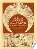 illustration Mucha's Figures Decoratives