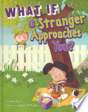 What If a Stranger Approaches You