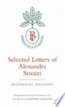 Selected Letters of Alessandra Strozzi  Bilingual edition