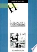 La educación y el nacional-catolicismo
