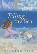 Telling the Sea