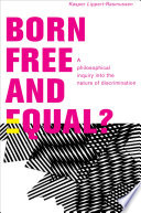 Born Free and Equal?