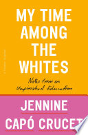 Book My Time Among the Whites