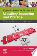 Myles Professional Studies For Midwifery Education And Practice E Book