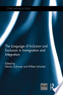 The Language of Inclusion and Exclusion in Immigration and Integration